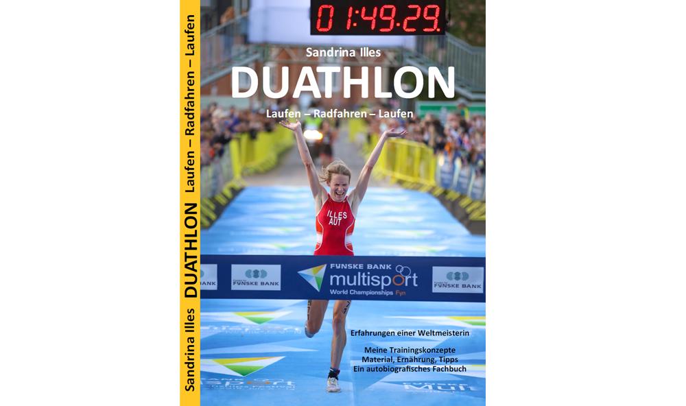 Buchtipp: Sandrina Illes - Duathlon-Erfahrungen einer Weltmeisterin